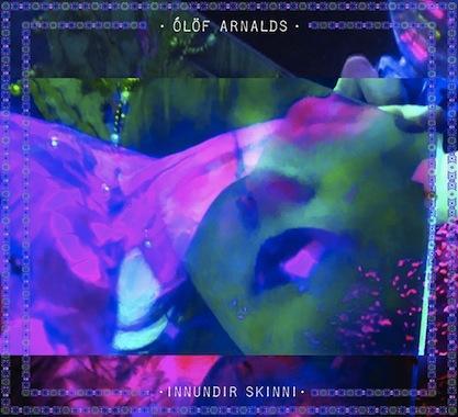 Ólöf Arnalds – Innundir Skinni www.ghrenassia.com