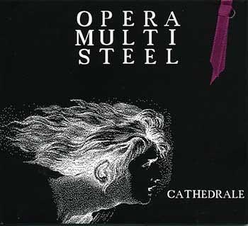 Opera Multi Steel - Cathedrale www.ghrenassia.com